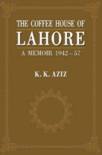 The Coffee House of Lahore: A Memoir