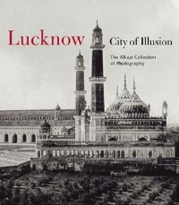 Book Cover Lucknow: City of Illusion